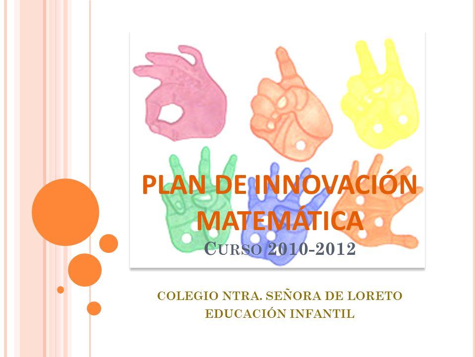 PLAN DE INNOVACIÓN MATEMÁTICA Curso 2010-2012