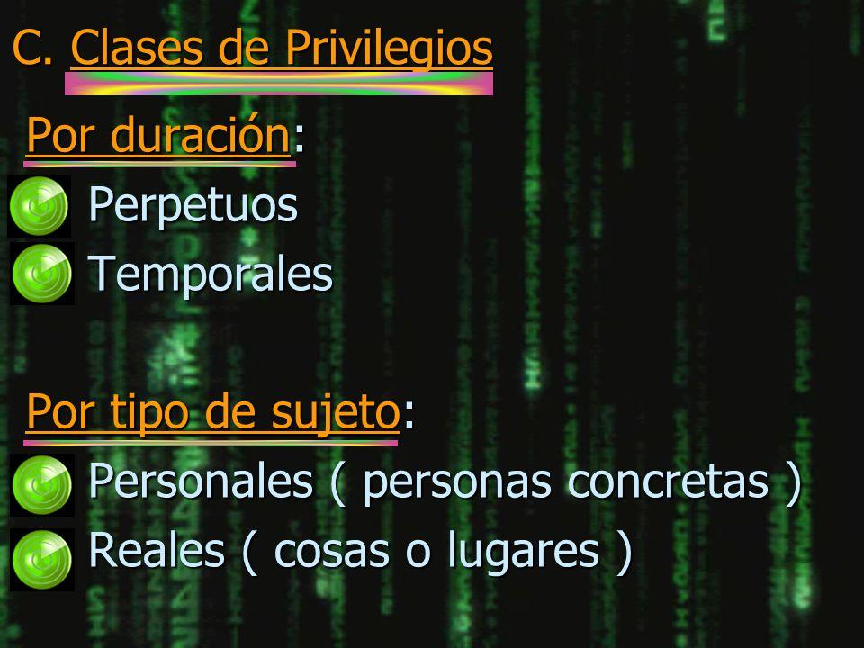 C. Clases de Privilegios