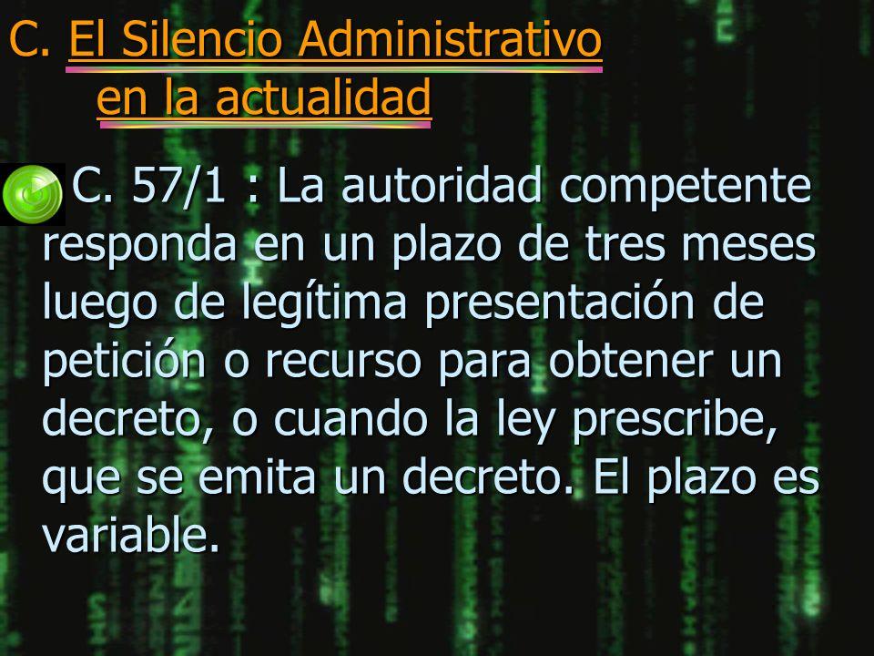 C. El Silencio Administrativo en la actualidad