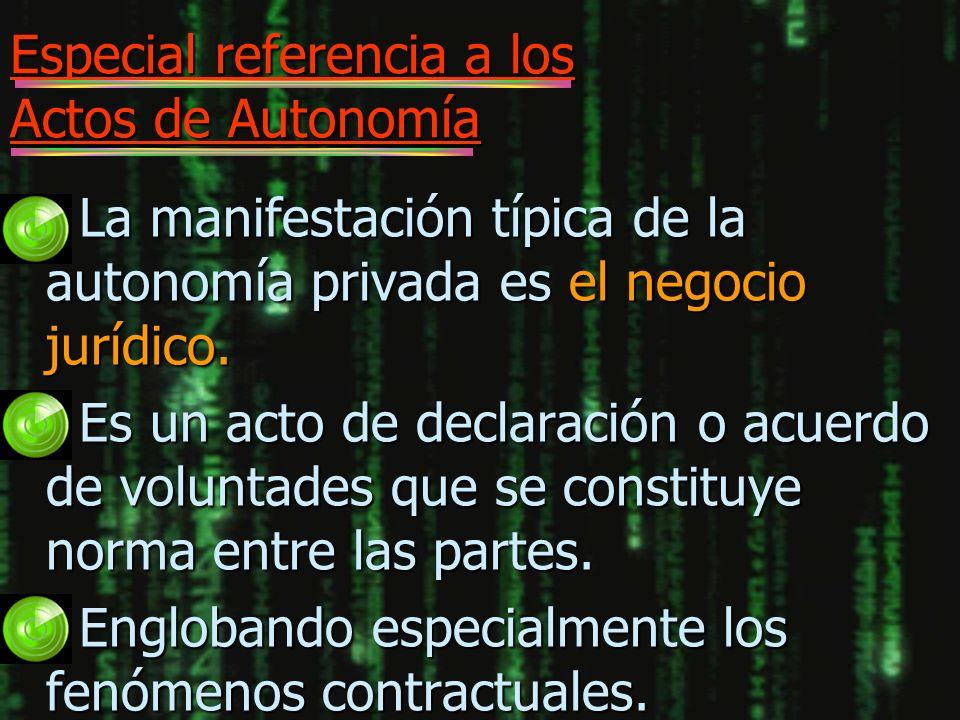 Especial referencia a los Actos de Autonomía