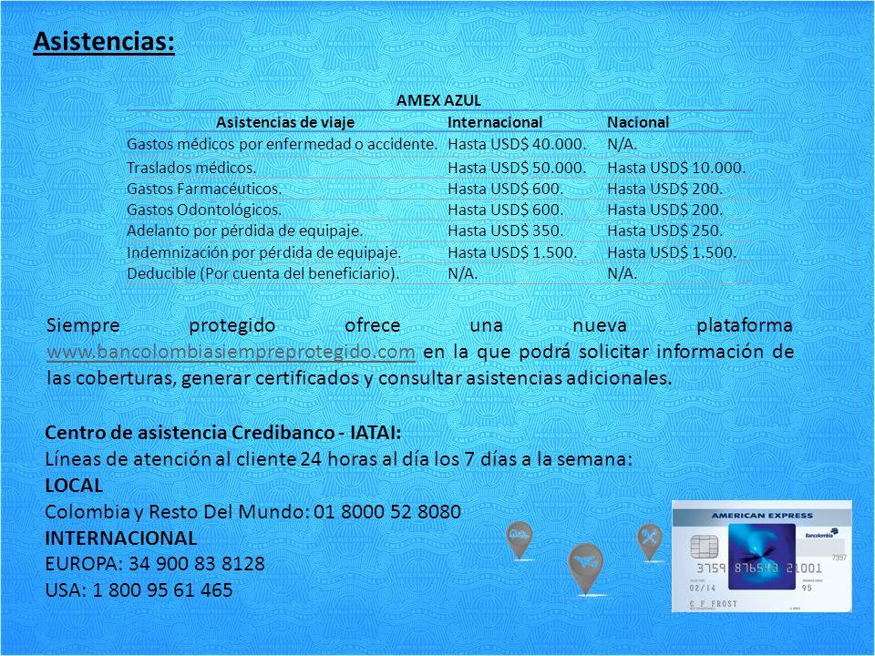 Asistencias: AMEX AZUL. Asistencias de viaje. Internacional. Nacional. Gastos médicos por enfermedad o accidente.