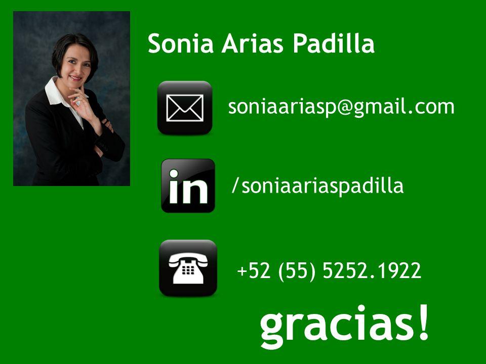 gracias! Sonia Arias Padilla soniaariasp@gmail.com /soniaariaspadilla