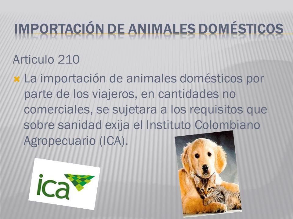 IMPORTACIÓN DE ANIMALES DOMÉSTICOS