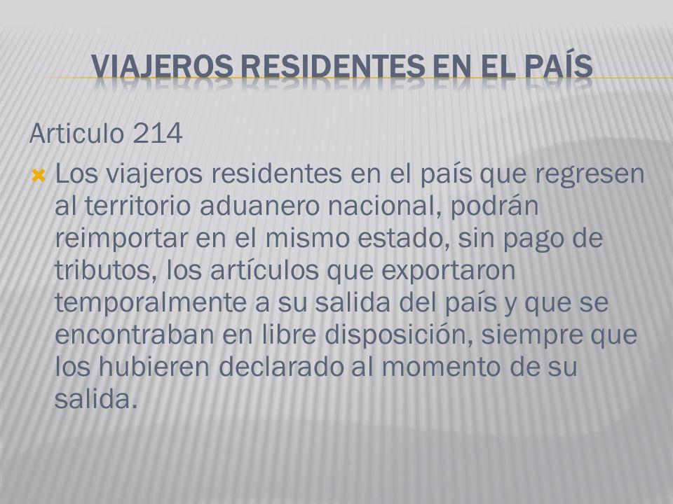 VIAJEROS RESIDENTES EN EL PAÍS
