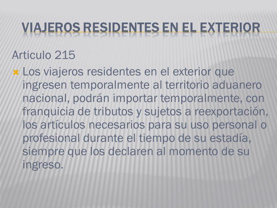 VIAJEROS RESIDENTES EN EL EXTERIOR