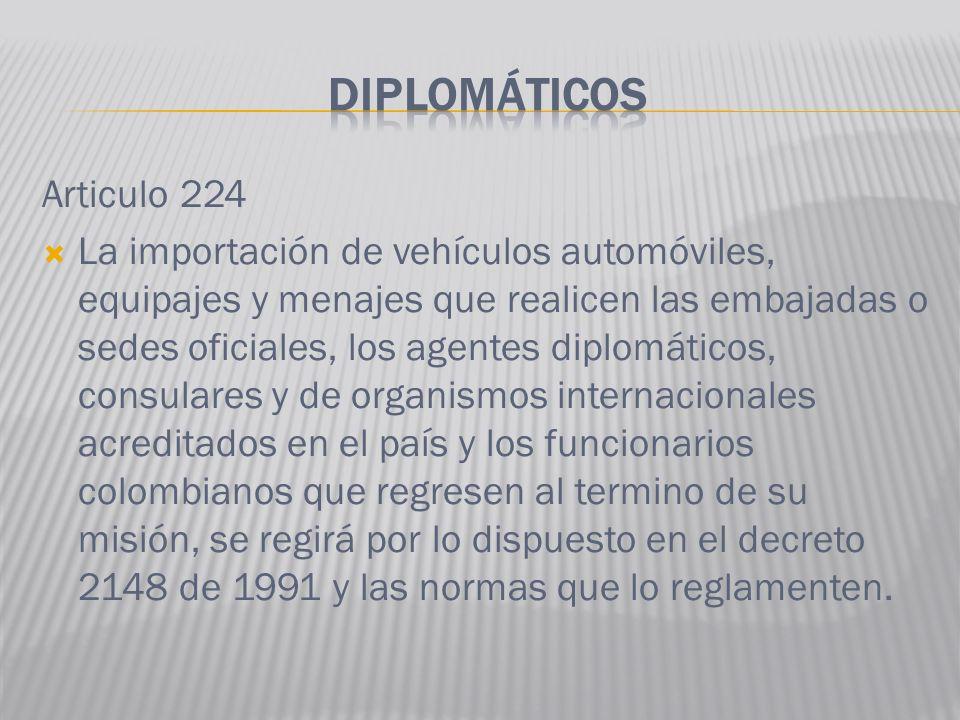 DIPLOMÁTICOS Articulo 224
