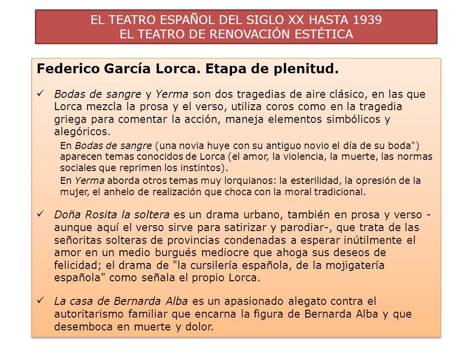 Federico García Lorca. Etapa de plenitud.