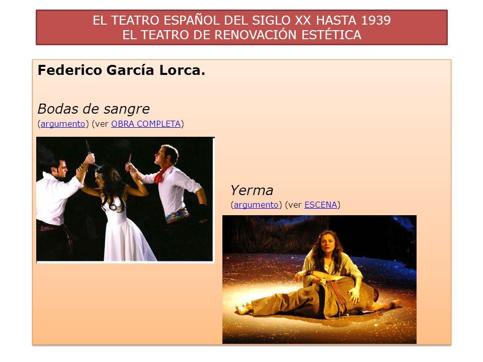 Federico García Lorca. Bodas de sangre Yerma