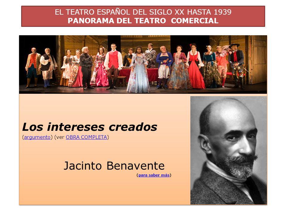 Los intereses creados Jacinto Benavente