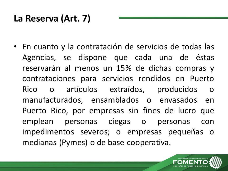 La Reserva (Art. 7)