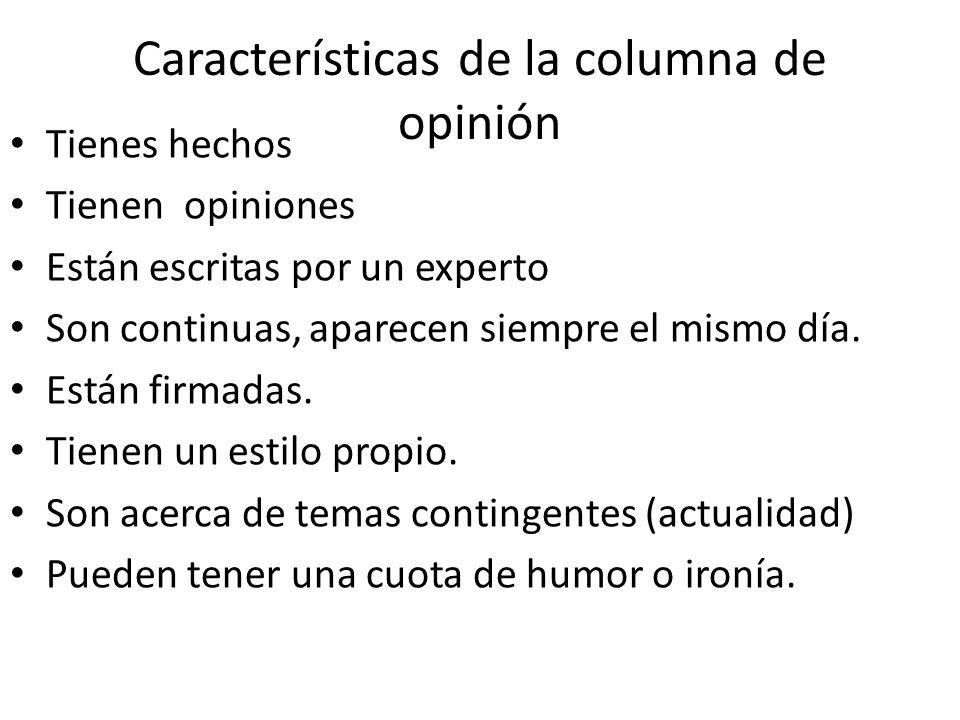 Características de la columna de opinión