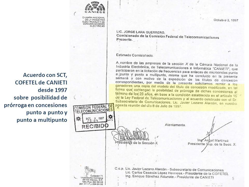 Acuerdo con SCT, COFETEL de CANIETI desde 1997