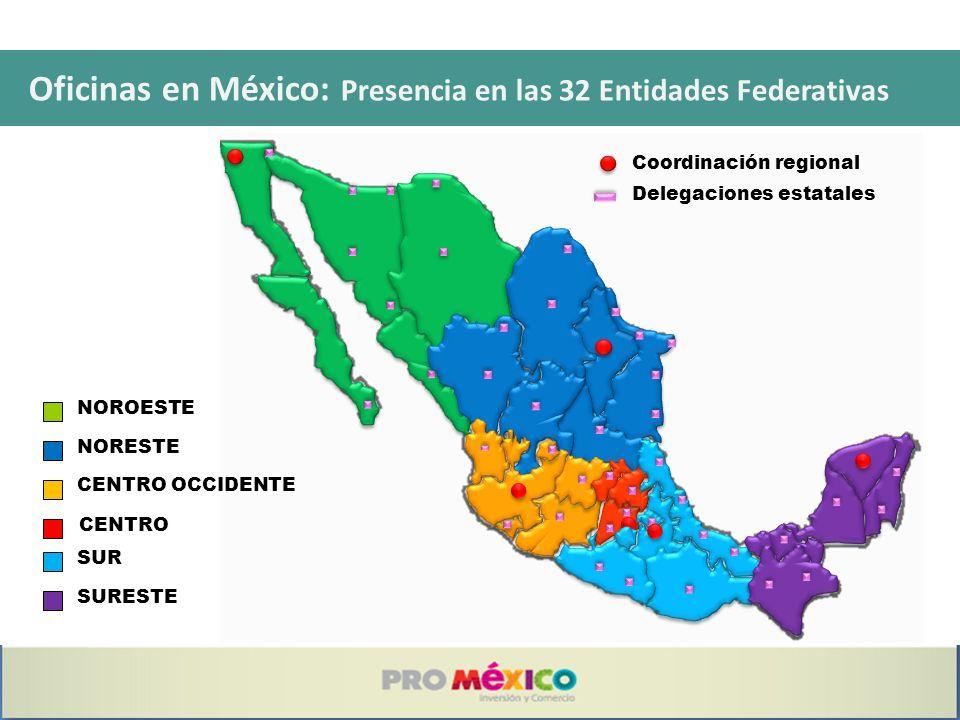 Oficinas en México: Presencia en las 32 Entidades Federativas