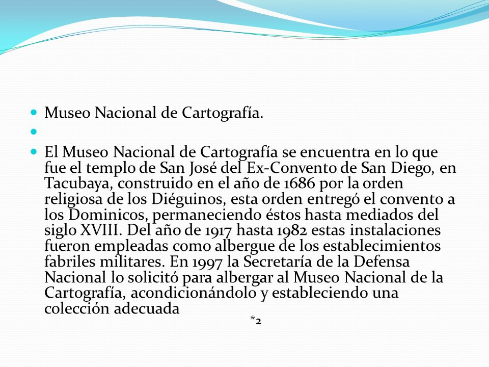 Museo Nacional de Cartografía.
