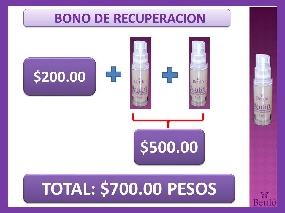 BONO DE RECUPERACION $200.00 $500.00 TOTAL: $700.00 PESOS