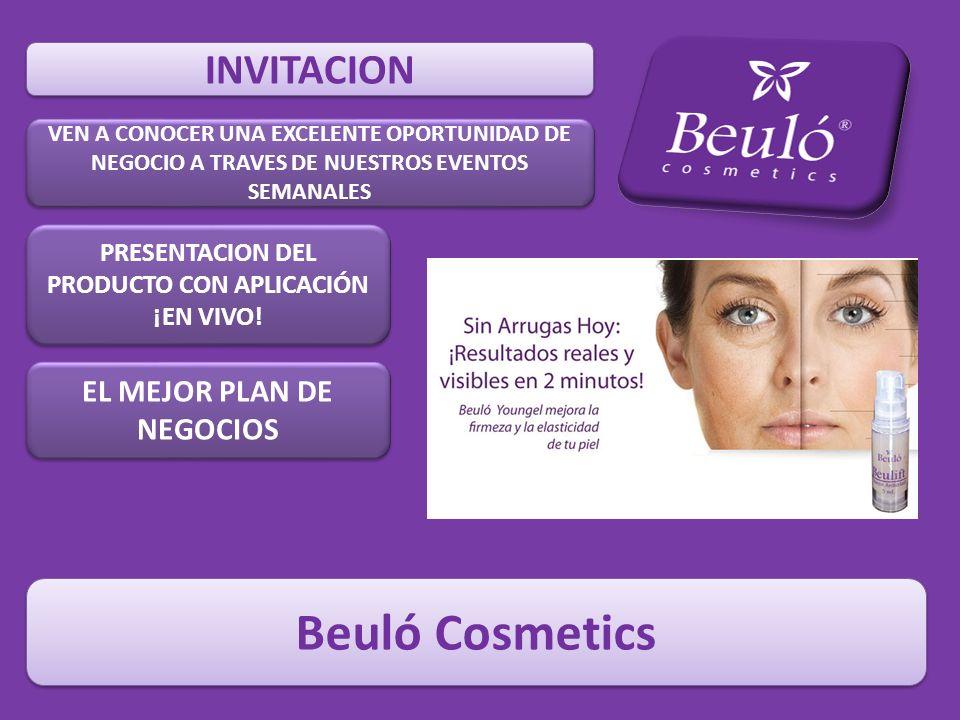 Beuló Cosmetics INVITACION EL MEJOR PLAN DE NEGOCIOS