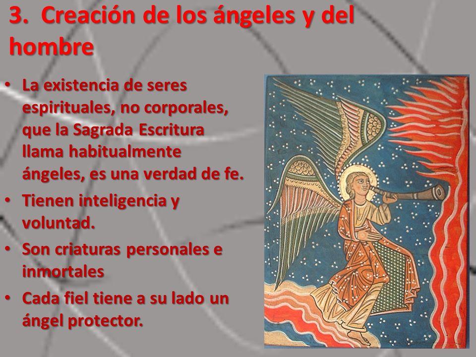 3. Creación de los ángeles y del hombre