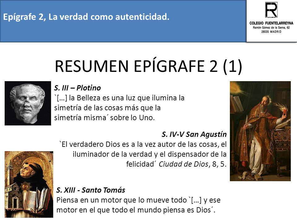 RESUMEN EPÍGRAFE 2 (1) Epígrafe 2, La verdad como autenticidad.