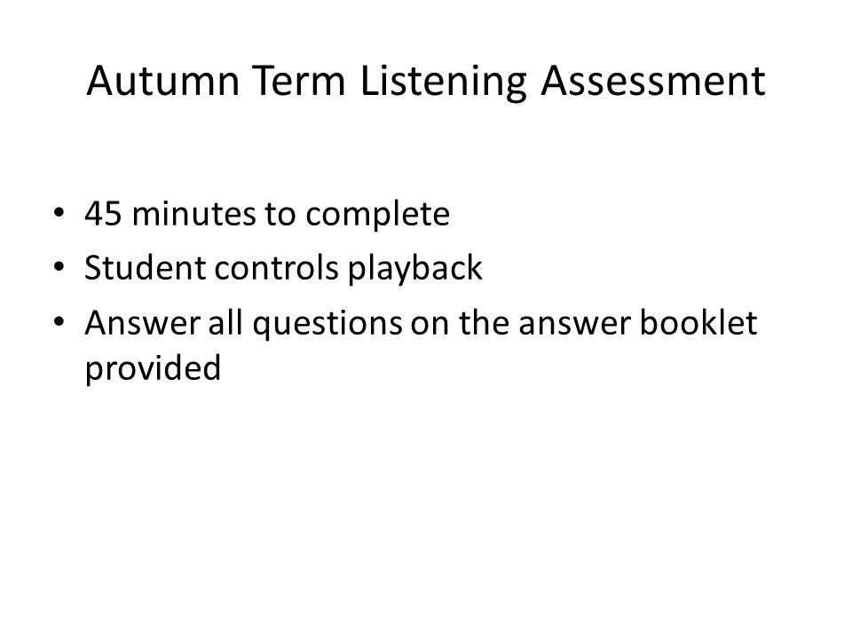 Autumn Term Listening Assessment