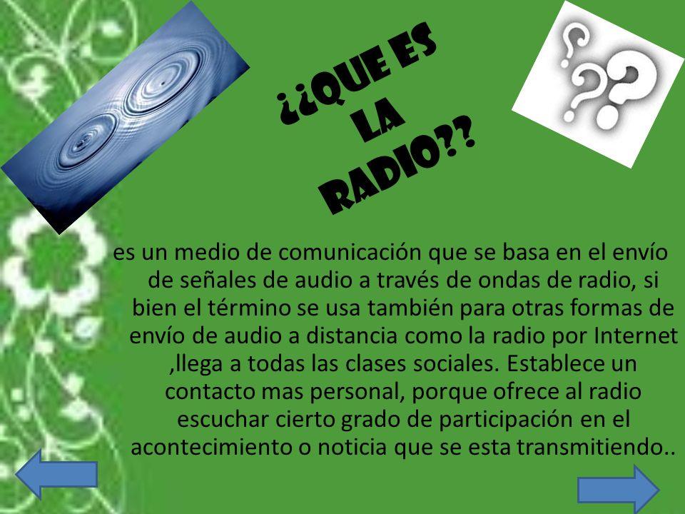 ¿¿Que es la radio