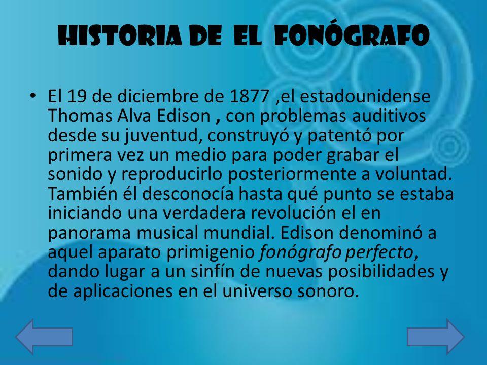 HISTORIA DE EL FONÓGRAFO