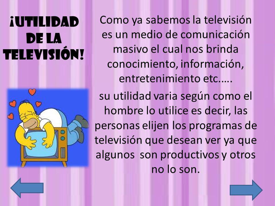 ¡Utilidad de la televisión!