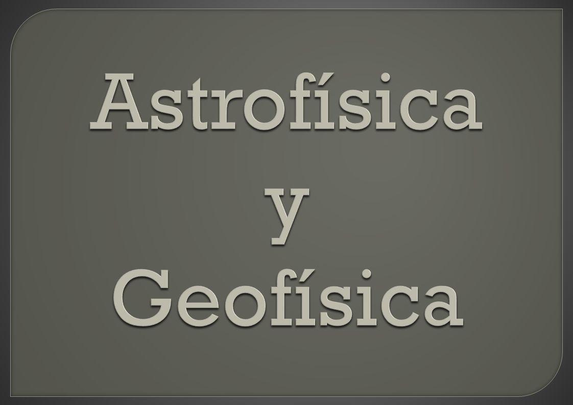Astrofísica y Geofísica