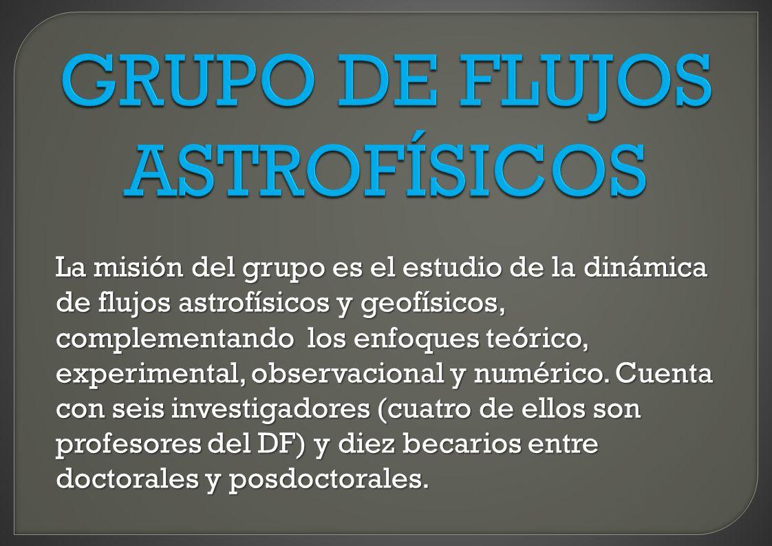 GRUPO DE FLUJOS ASTROFÍSICOS