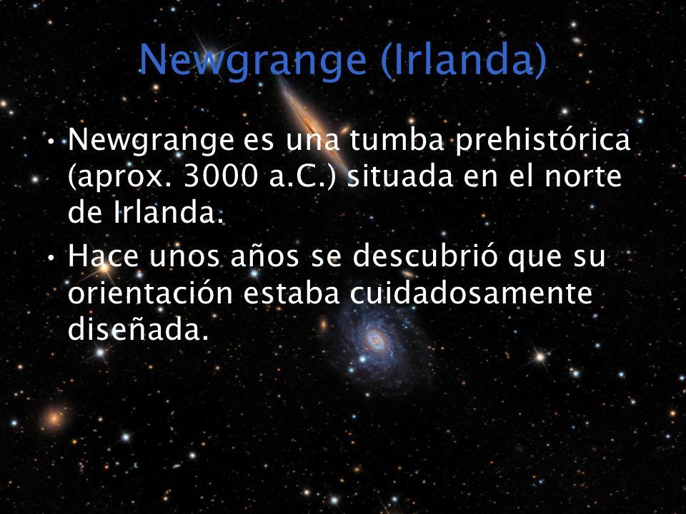 Newgrange (Irlanda) Newgrange es una tumba prehistórica (aprox. 3000 a.C.) situada en el norte de Irlanda.
