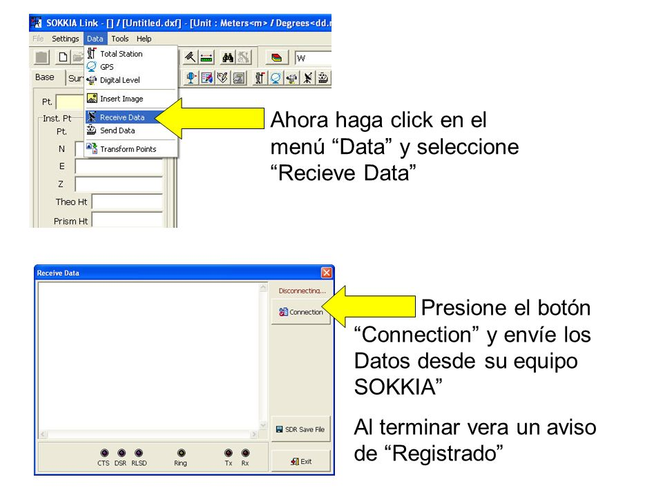 Ahora haga click en el menú Data y seleccione Recieve Data