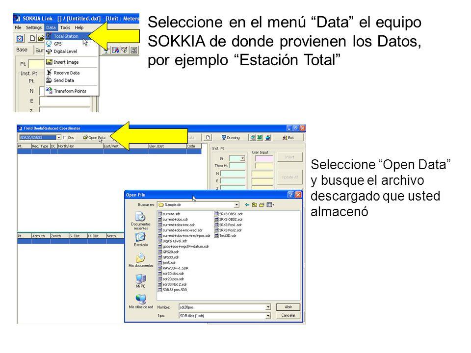 Seleccione en el menú Data el equipo SOKKIA de donde provienen los Datos, por ejemplo Estación Total