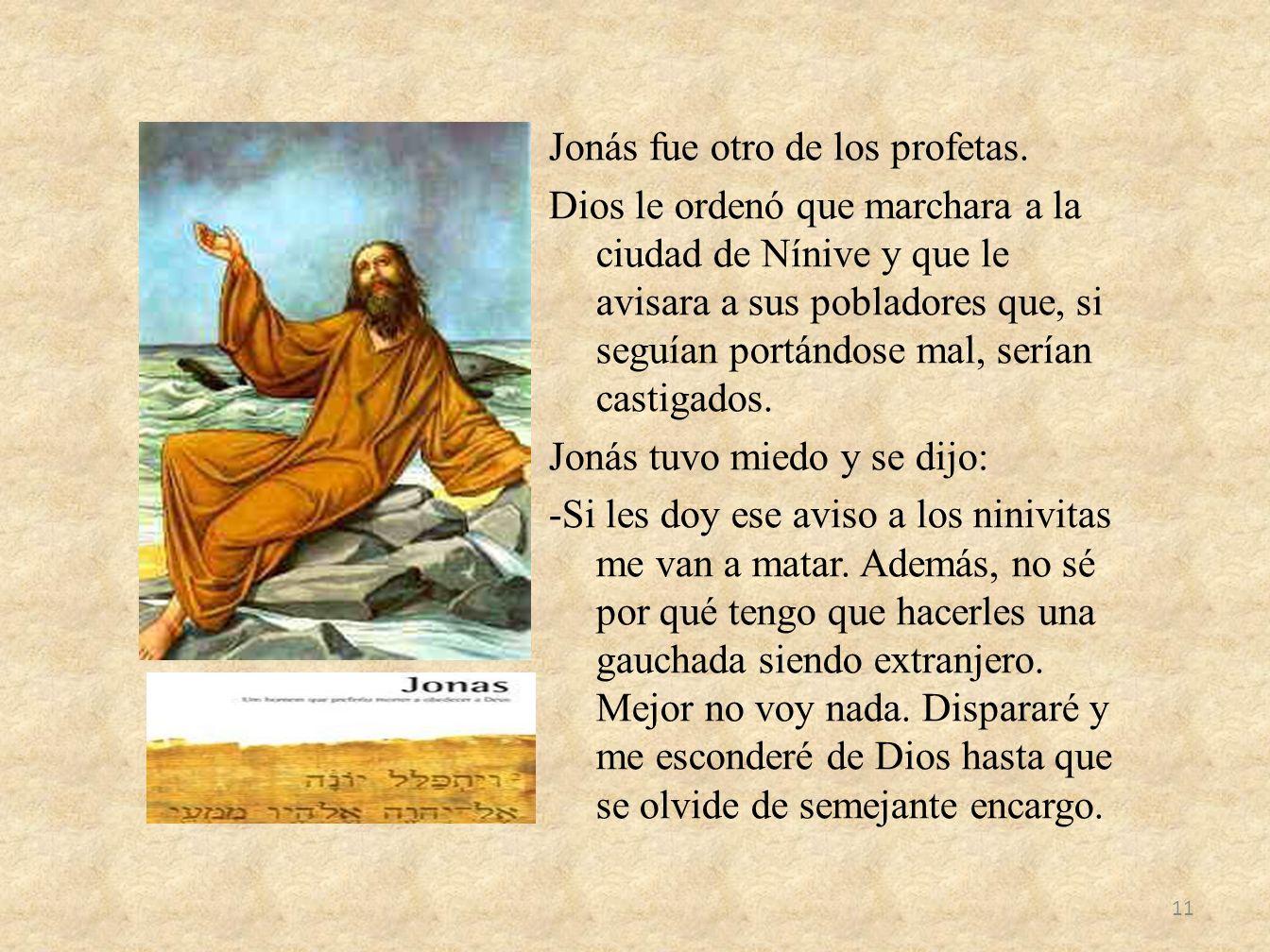 Jonás fue otro de los profetas