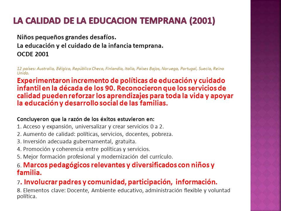 LA CALIDAD DE LA EDUCACION TEMPRANA (2001)