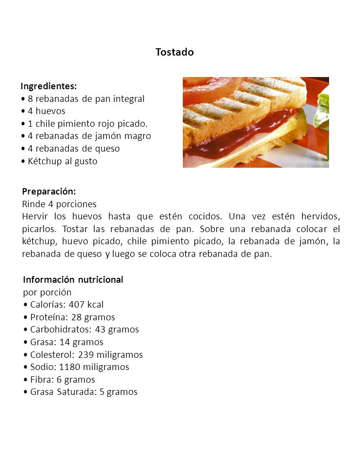Tostado Ingredientes: