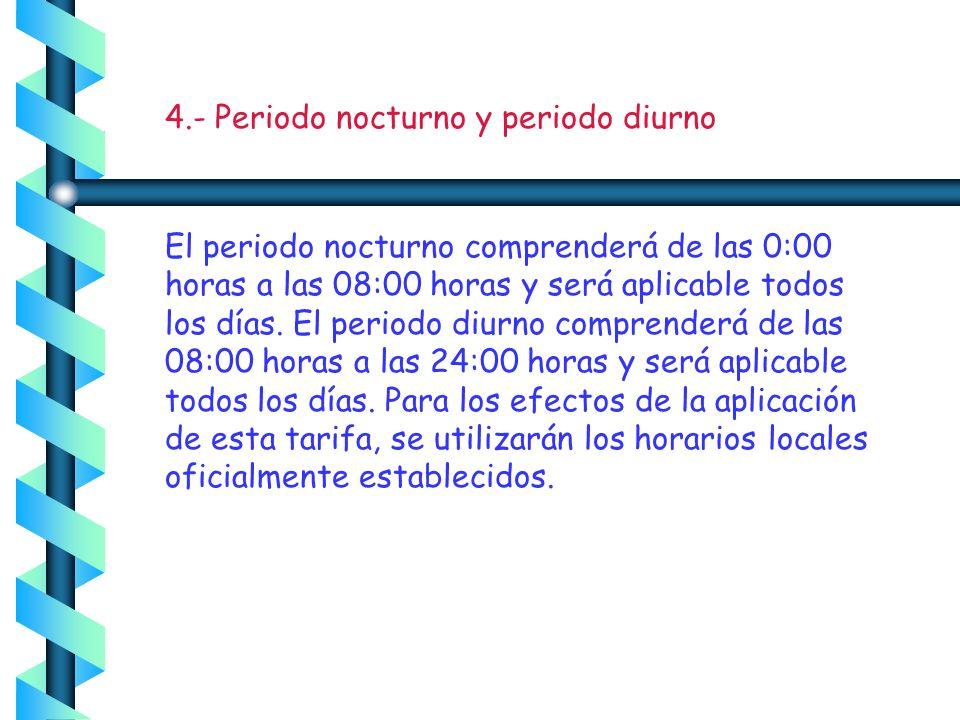 4.- Periodo nocturno y periodo diurno
