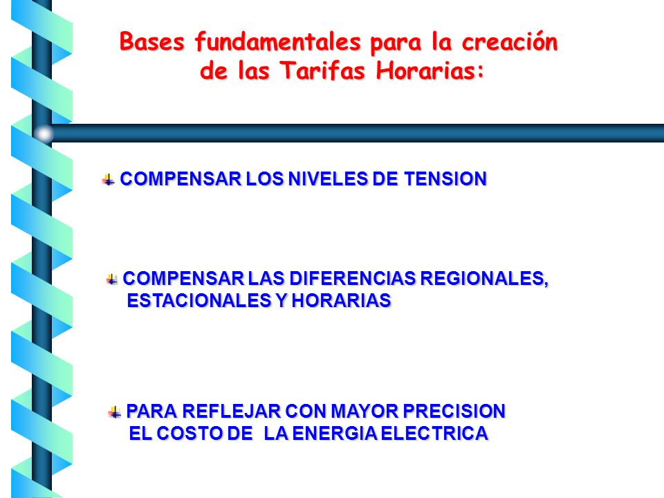 Bases fundamentales para la creación de las Tarifas Horarias: