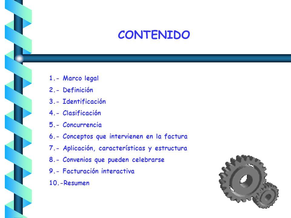 CONTENIDO 1.- Marco legal 2.- Definición 3.- Identificación