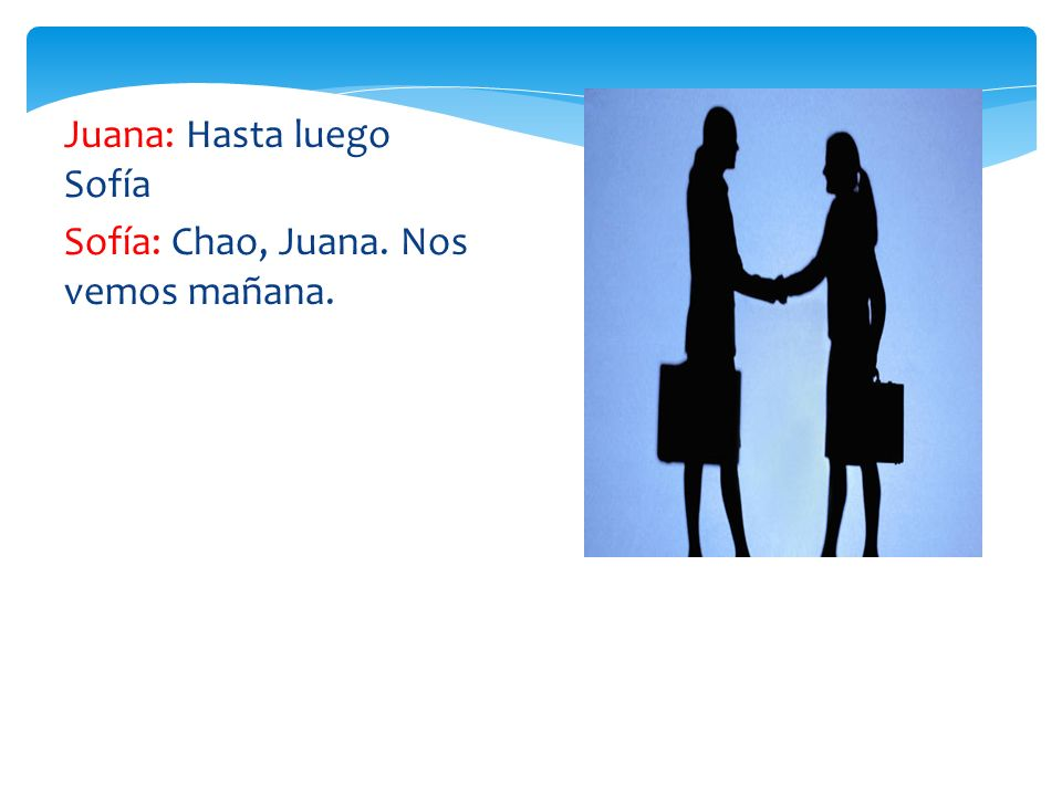 Juana: Hasta luego Sofía