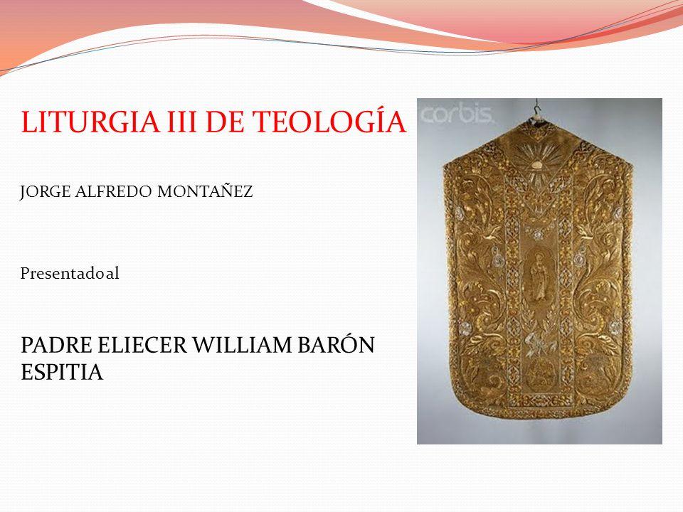 LITURGIA III DE TEOLOGÍA