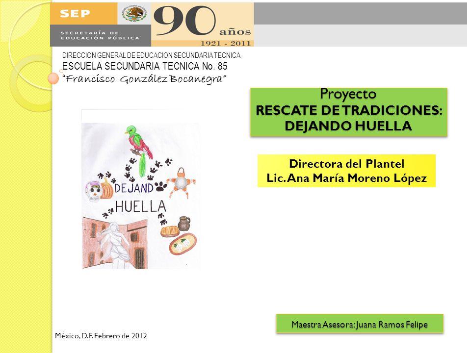 Proyecto RESCATE DE TRADICIONES: DEJANDO HUELLA