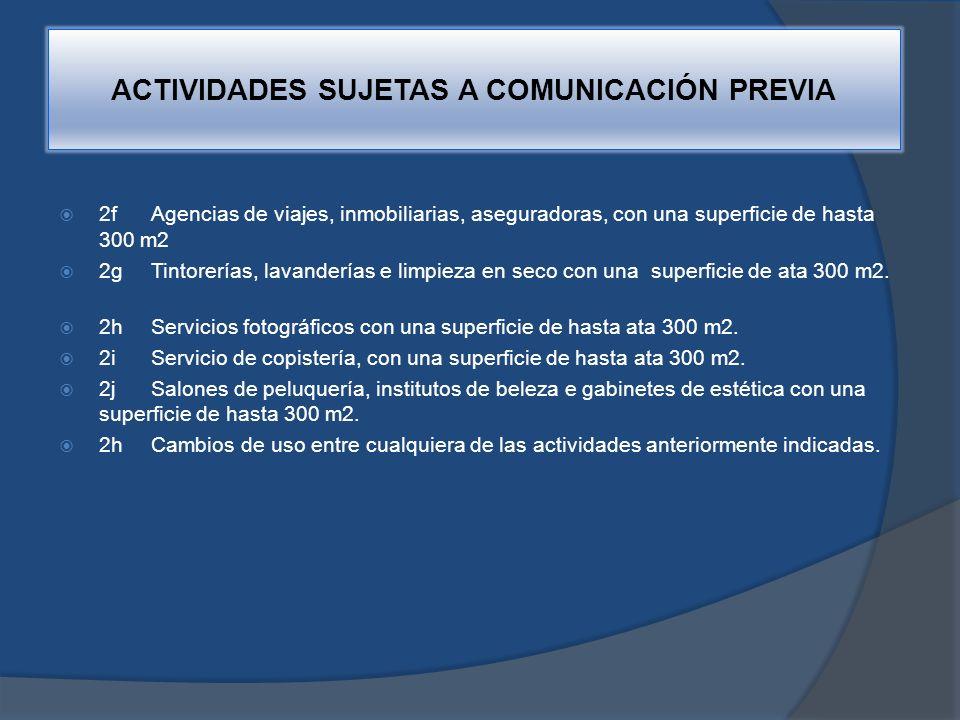 ACTIVIDADES SUJETAS A COMUNICACIÓN PREVIA