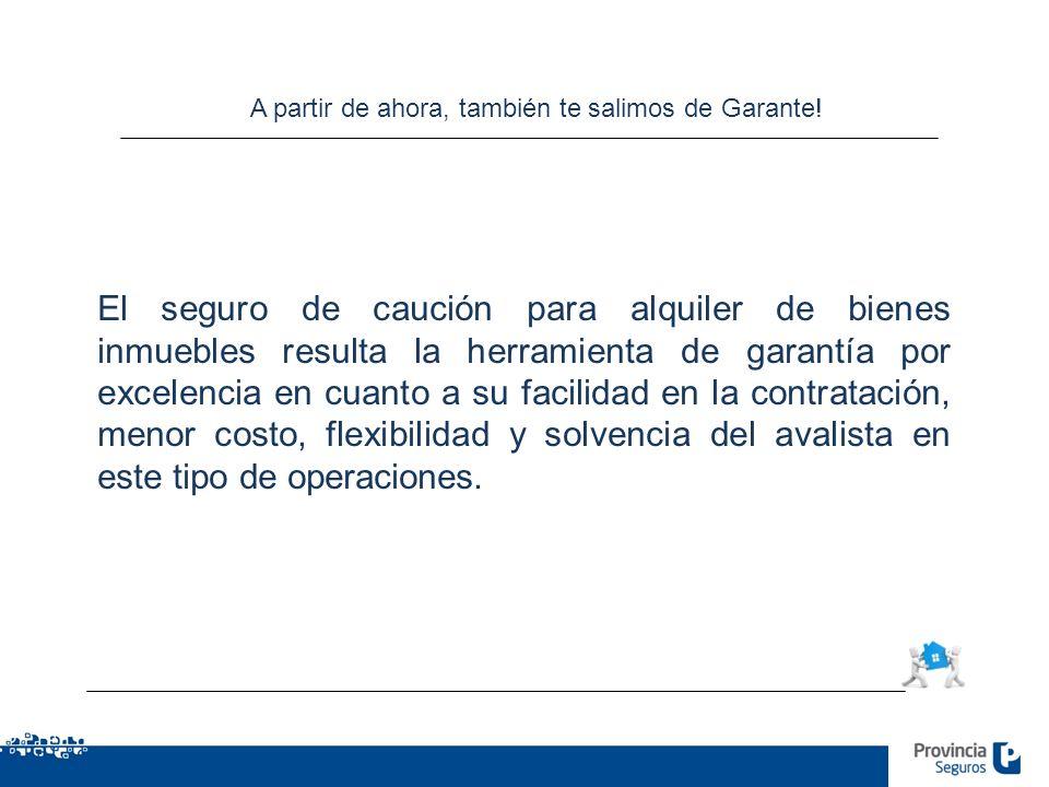 A partir de ahora, también te salimos de Garante!