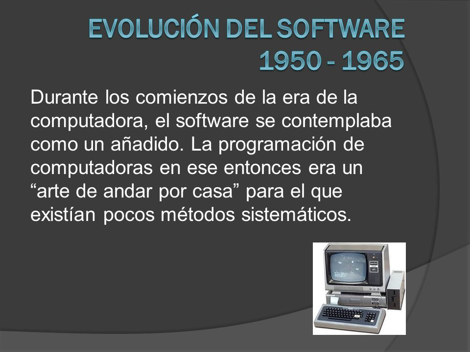 Evolución del software 1950 - 1965