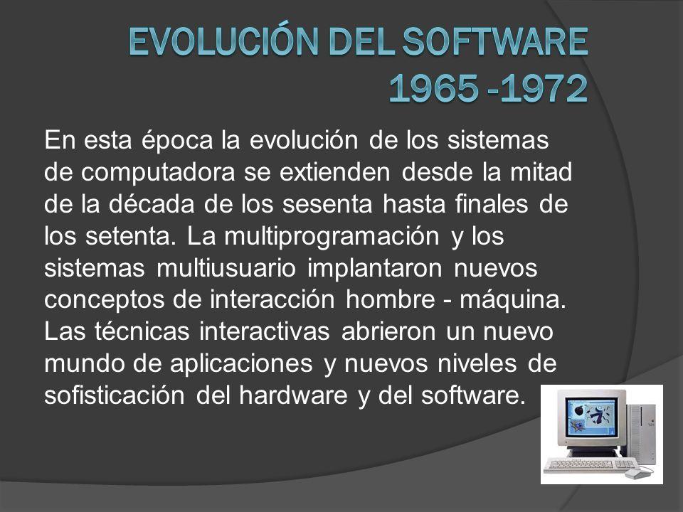 Evolución del software 1965 -1972