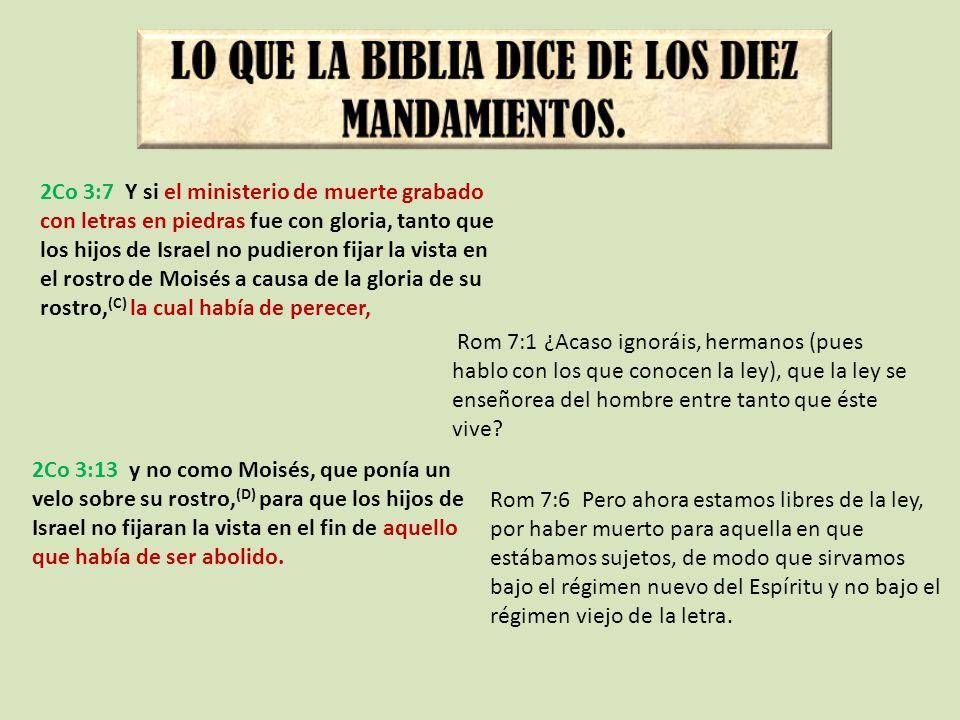 LO QUE LA BIBLIA DICE DE LOS DIEZ MANDAMIENTOS.