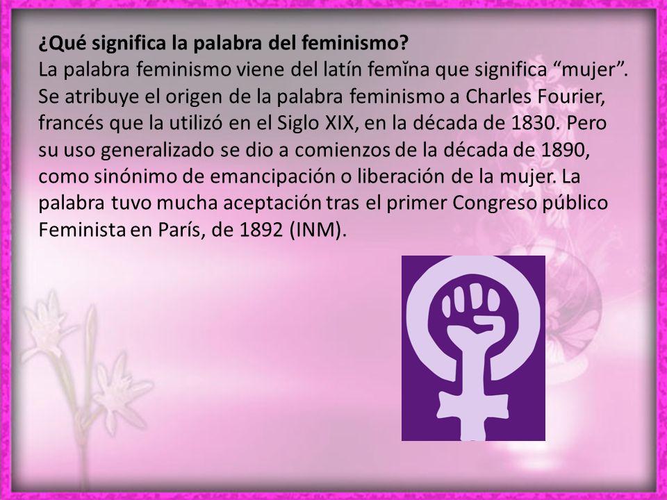 ¿Qué significa la palabra del feminismo