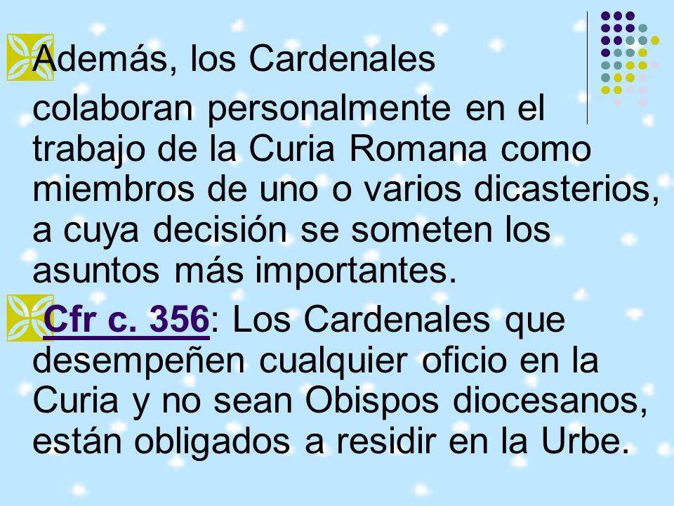 Además, los Cardenales