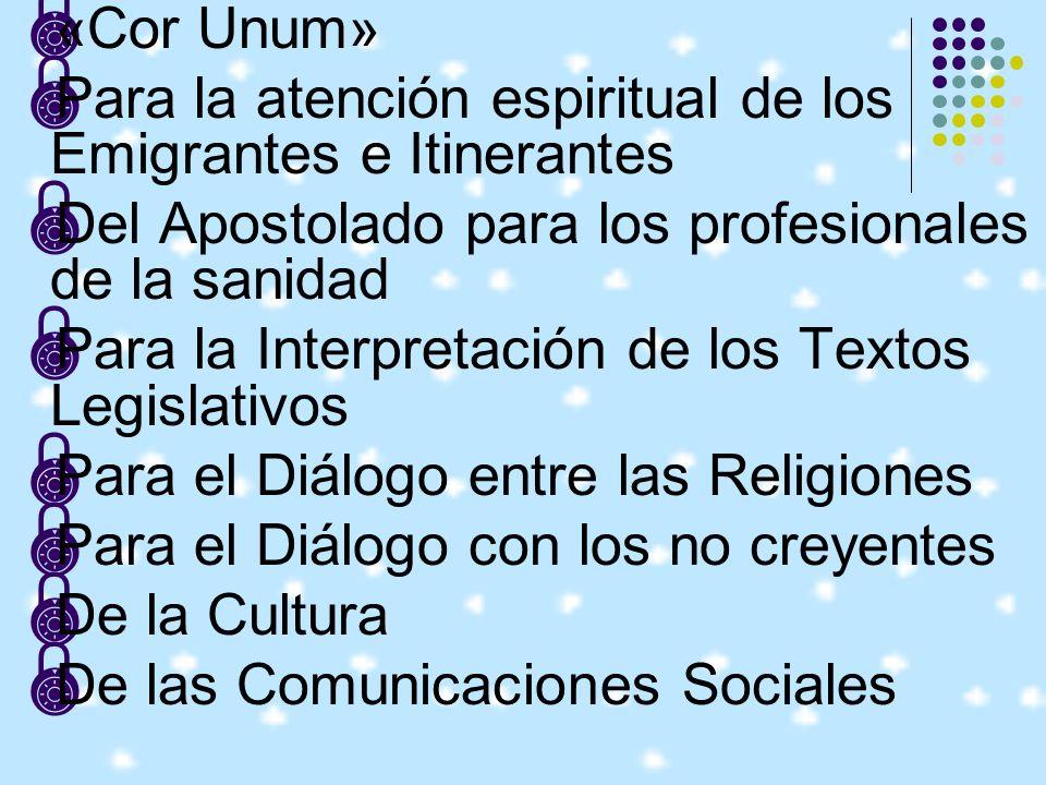 «Cor Unum» Para la atención espiritual de los Emigrantes e Itinerantes. Del Apostolado para los profesionales de la sanidad.