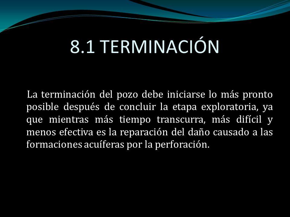 8.1 TERMINACIÓN