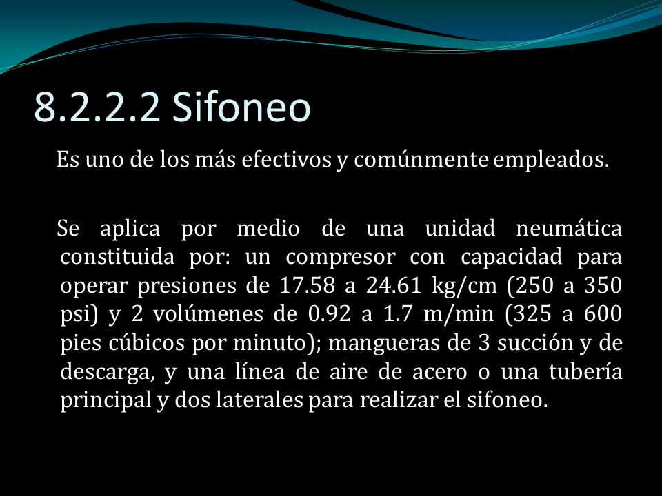 8.2.2.2 Sifoneo